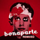 Bonaparte remixed 80