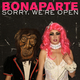 Bonaparte sorry we re open cover