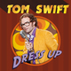 Tom swift dress up singlecover 1440x1440px itunes