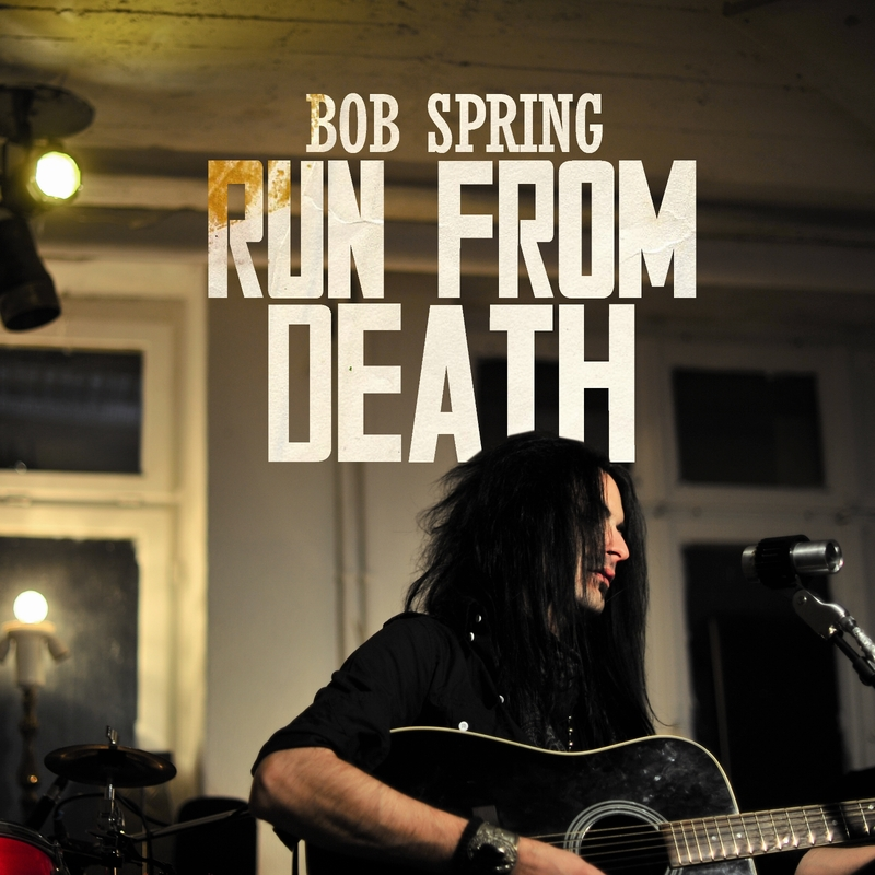 Bob spring run from death   cover art 1600