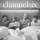 Cover channelsix needyou
