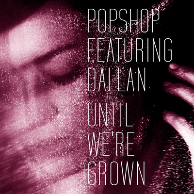 Popshop dallan single cover def