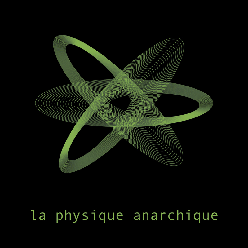 Laphysiqueanarchiquesingle