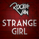 Strange girl prototype rocket van