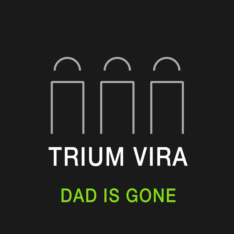 Triumvira cover front dad is gone