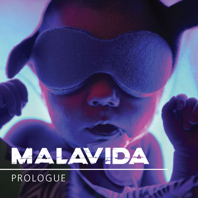 Malavida prologue