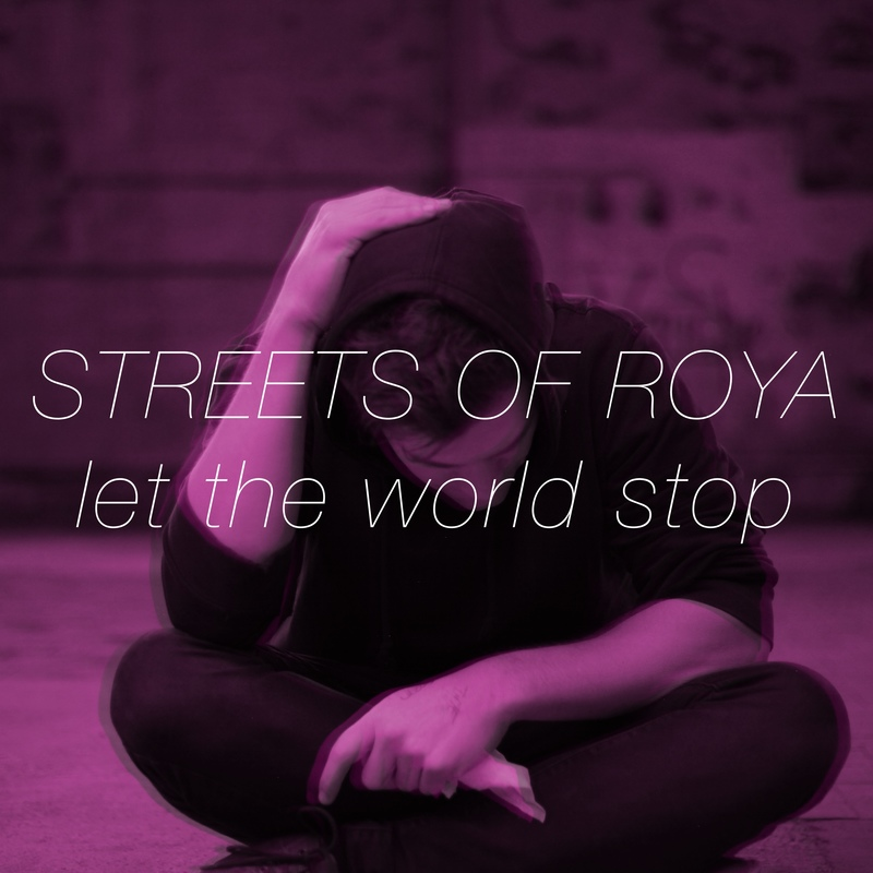Streets of roya let the world stop cover