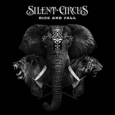 Silent circus rise and fall album cover