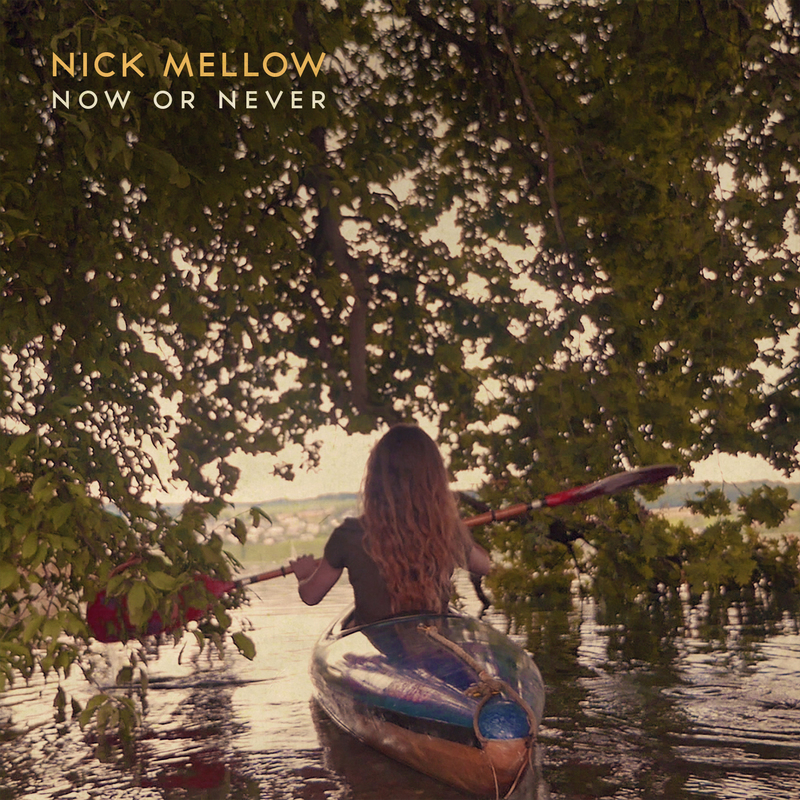 Nick mellow now or never single cover final