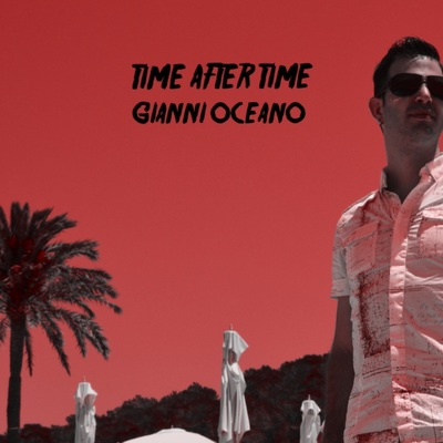 Cover gianni oceano time after time 1000x1000