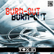 Burn out by dj tox in
