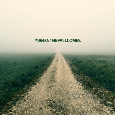 Whenthefallcomes post1