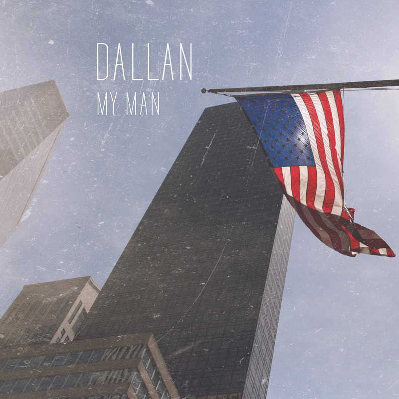 Dallan single cover my man def v1
