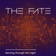 02 cover the fate dancing through the night 2017