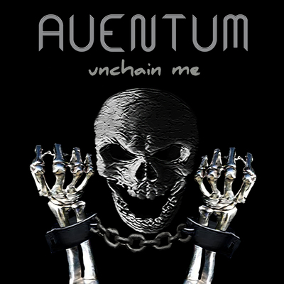 Aventum unchain me cover2 210817